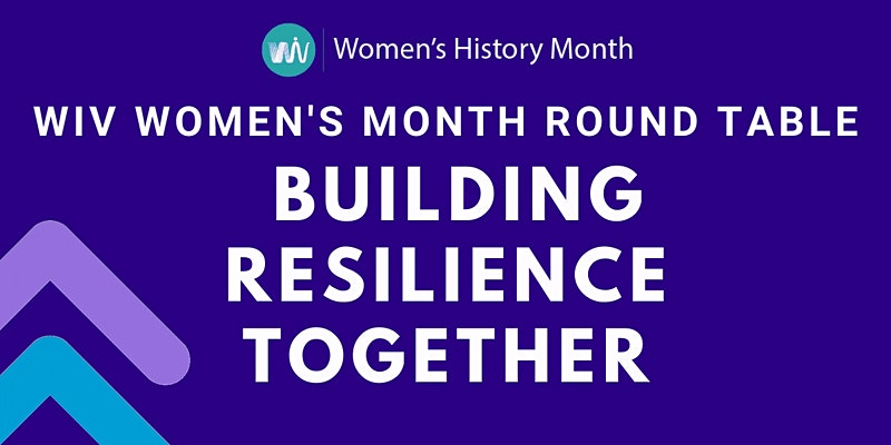 WiV Women's Month Round Table: Building Resilience Together