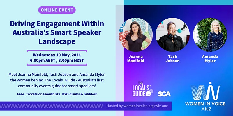 WiV ANZ Event, 19th May 2021: Driving engagement within Australia's smart speaker landscape