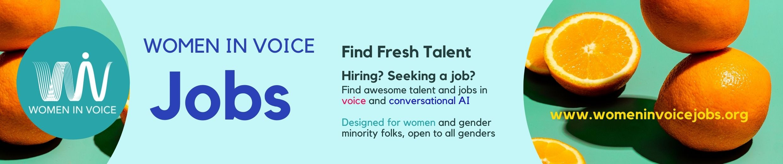 Women in Voice Jobs: Find Fresh Talent at www.womeninvoicejobs.org